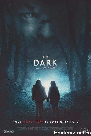 Тьма / The Dark (2018/SD)