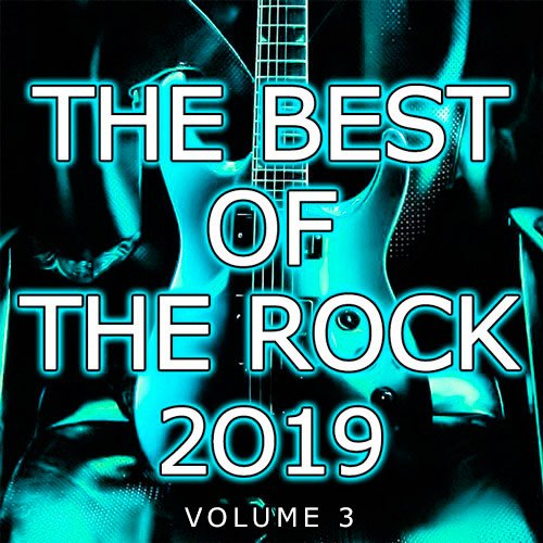 The Best Of The Rock Vol.3 (2019)