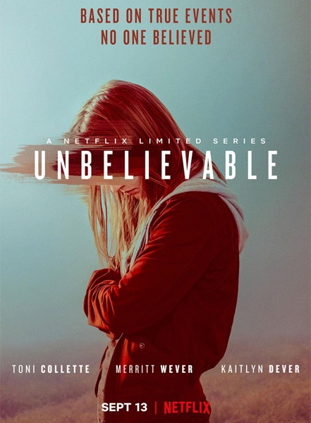 Невероятное / Unbelievable (1 сезон/2019/WEB-DL/WEB-DLRip)