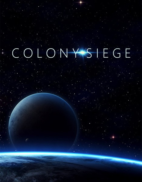 Colony Siege (2020/RUS/ENG/MULTi/RePack by SpaceX)